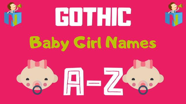 Gothic Baby Girl Names | 9 Names Available - NamesLook