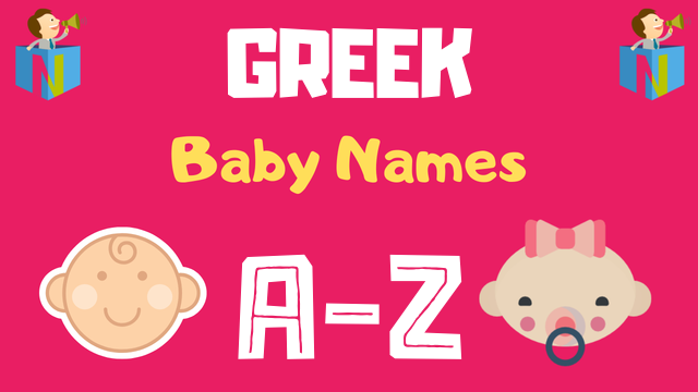Greek Baby Names | 3200+ Names Available - NamesLook