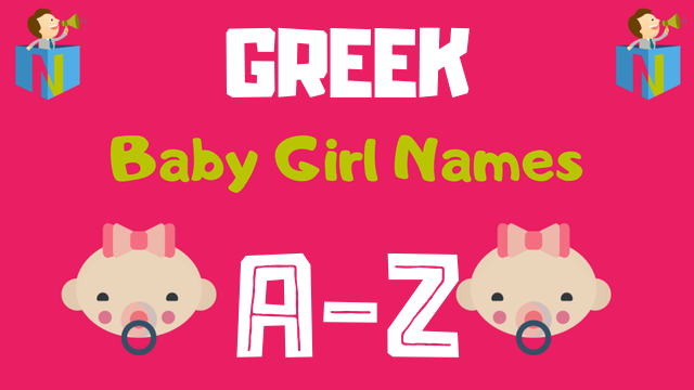 Greek Baby Girl Names | 1900+ Names Available - NamesLook