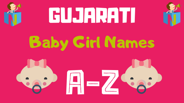 Gujarati Baby Girl Names | 3100+ Names Available - NamesLook