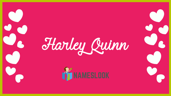 Harley Quinn Meaning, Pronunciation, Origin and Numerology ...