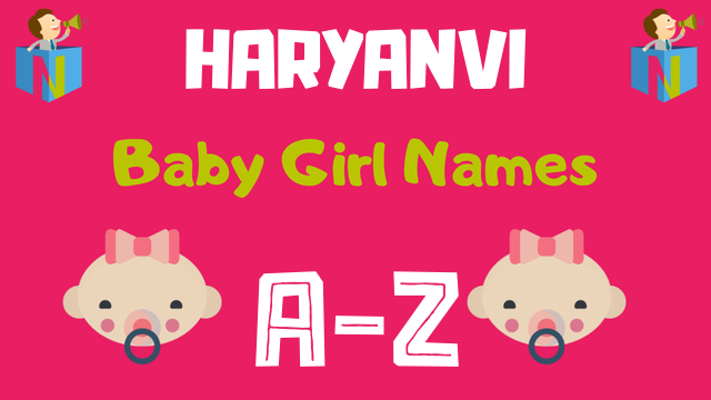 Haryanvi Baby Girl Names | 2 Names Available - NamesLook