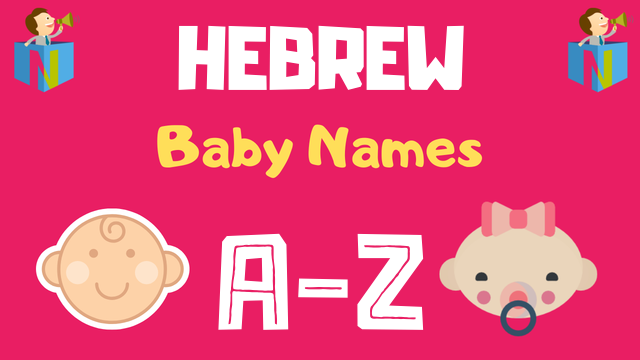 Hebrew Baby Names | 3000+ Names Available - NamesLook