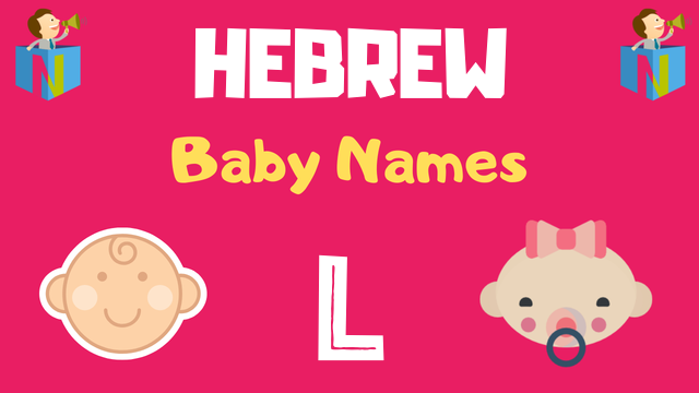 Hebrew Baby names starting with L - NamesLook