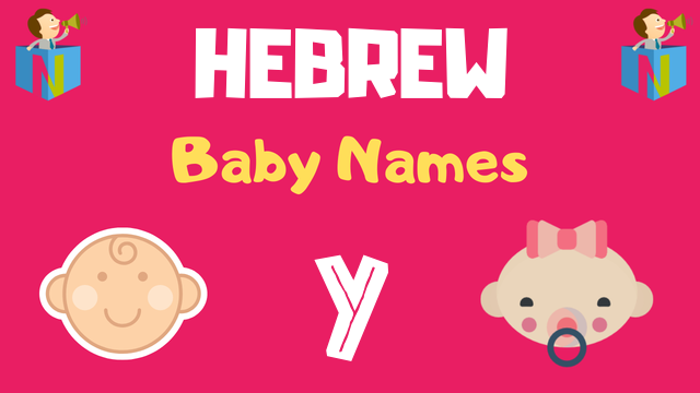 Hebrew Baby names starting with Y - NamesLook