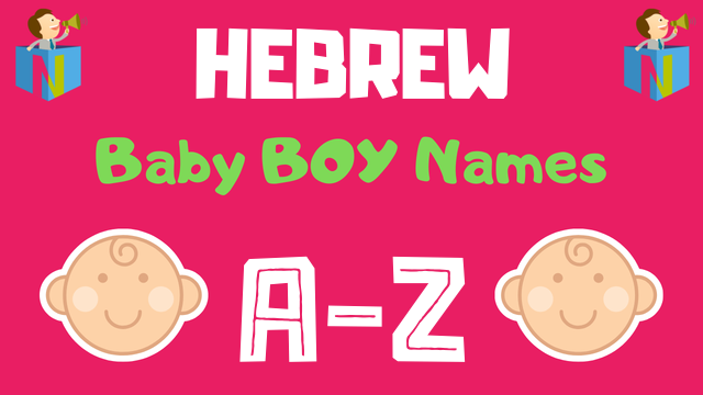 Hebrew Baby Boy Names | 1300+ Names Available - NamesLook