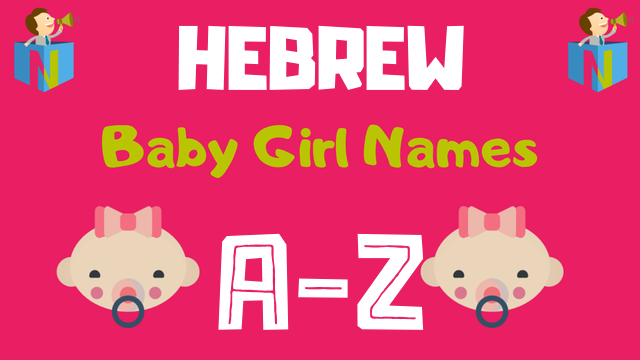 Hebrew Baby Girl Names | 1500+ Names Available - NamesLook