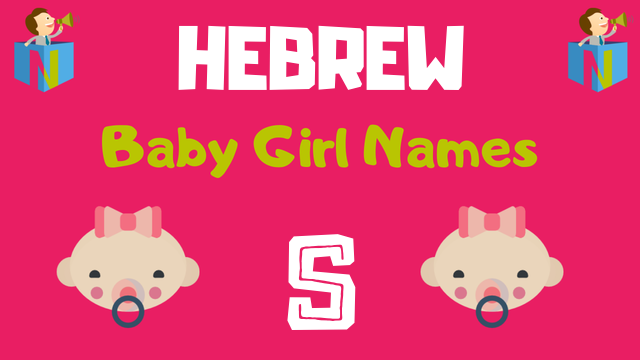 Hebrew Baby Girl names starting with S - NamesLook