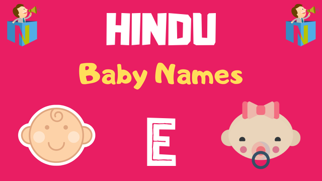 Hindu Baby names starting with E - NamesLook