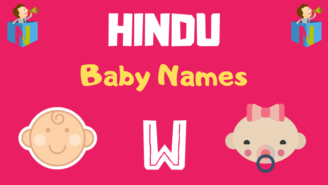 Hindu Baby names starting with W - NamesLook