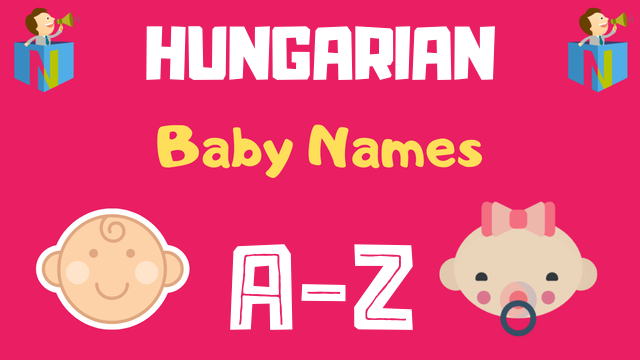 Hungarian Baby Names | 88 Names Available - NamesLook