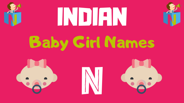 Indian Baby Girl names starting with N - NamesLook