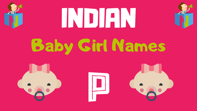 Indian Baby Girl names starting with P - NamesLook