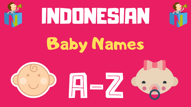 Indonesian Baby Names | 100+ Names Available - NamesLook