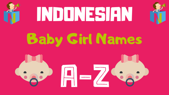 Indonesian Baby Girl Names | 60 Names Available - NamesLook