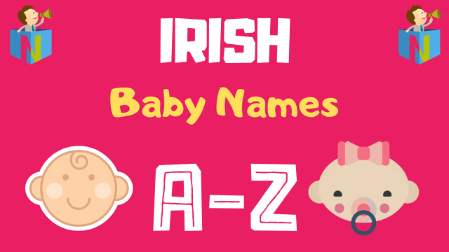Irish Baby Names | 1500+ Names Available - NamesLook