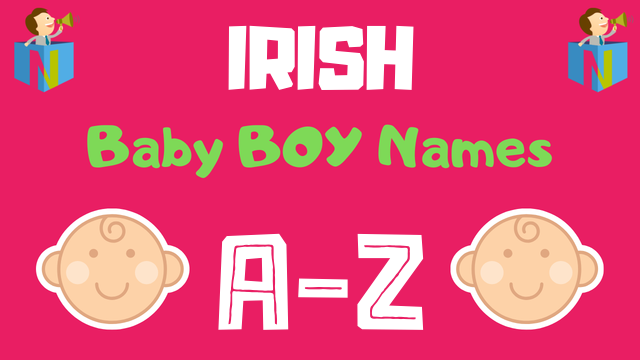 Irish Baby Boy Names | 900+ Names Available - NamesLook