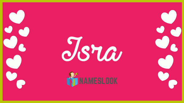 Isra Meaning Pronunciation Origin And Numerology Nameslook