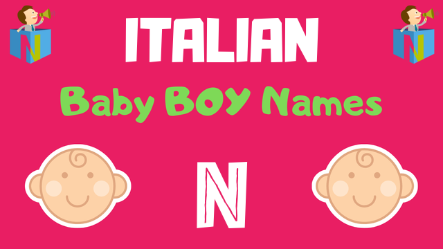 23++ Names with n italian ideas in 2021