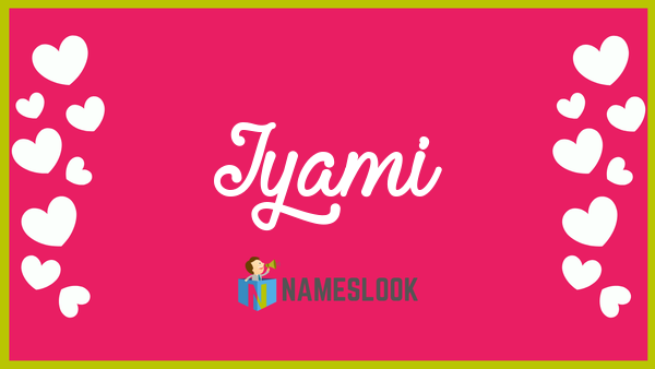 Iyami Meaning, Pronunciation, Origin and Numerology - NamesLook