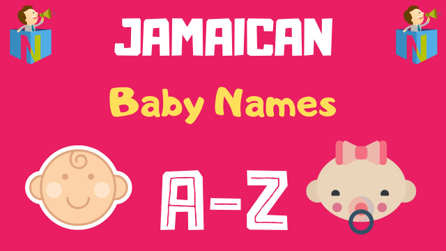 Jamaican Baby Names | 900+ Names Available - NamesLook