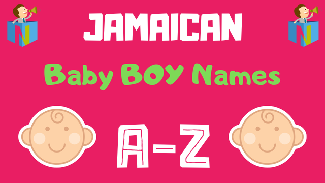Jamaican Baby Boy Names | 500+ Names Available - NamesLook