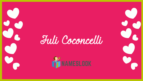 Juli Coconcelli Meaning Pronunciation Origin And Numerology Nameslook