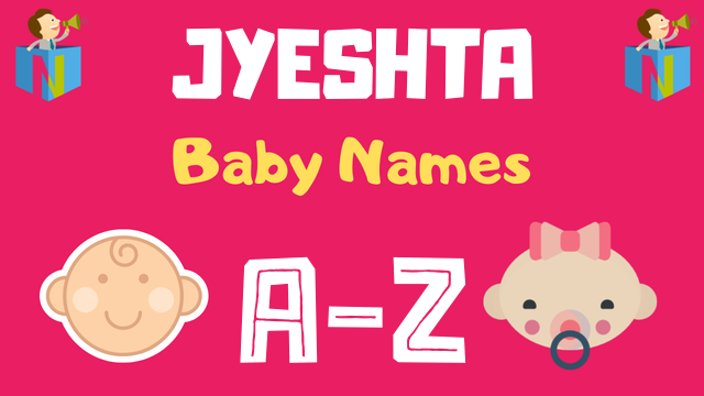 Baby Names for Jyeshta Nakshatra - NamesLook