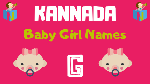 Kannada Baby Girl names starting with G - NamesLook