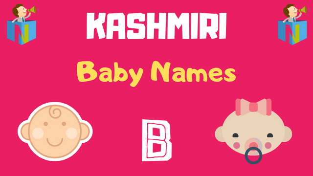 Kashmiri Baby names starting with B - NamesLook