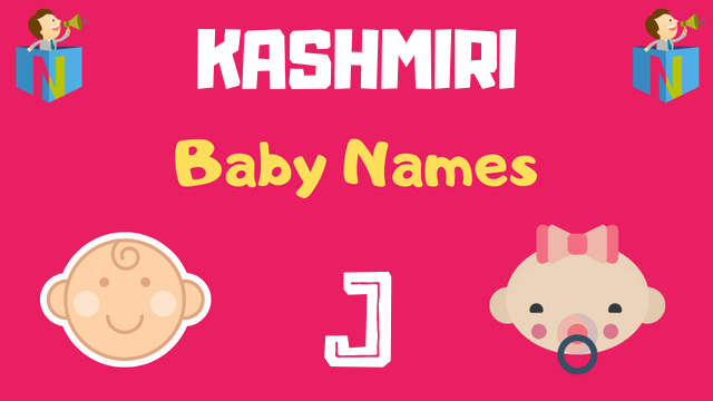 Kashmiri Baby names starting with J - NamesLook