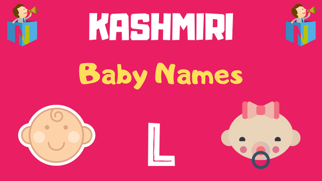 Kashmiri Baby names starting with L - NamesLook