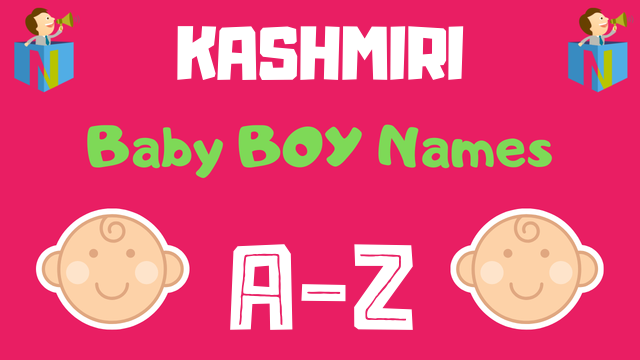 Kashmiri Baby Boy Names | 100+ Names Available - NamesLook