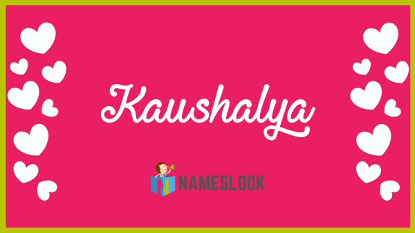kaushalya name
