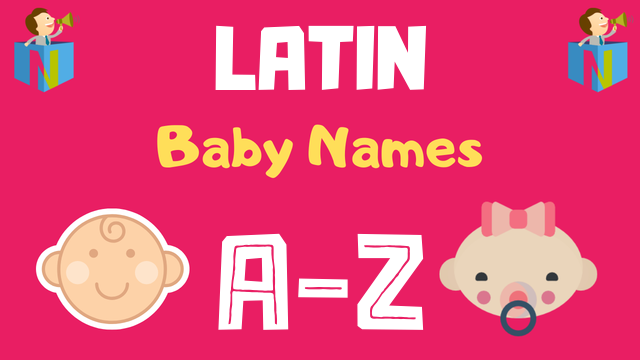 Latin Baby Names | 3300+ Names Available - NamesLook