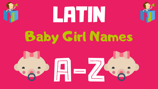 Latin Baby Girl Names | 1900+ Names Available - NamesLook