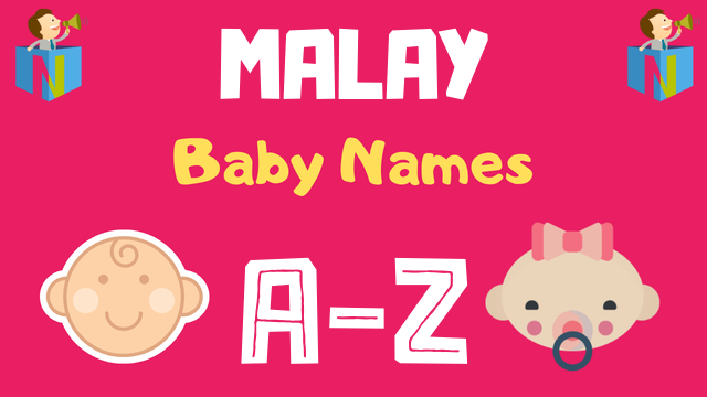 Malay Baby Names | 41 Names Available - NamesLook
