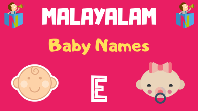 Malayalam Baby names starting with 'E' - NamesLook