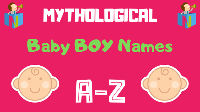 Mythological Baby Boy Names | 300+ Names Available - NamesLook