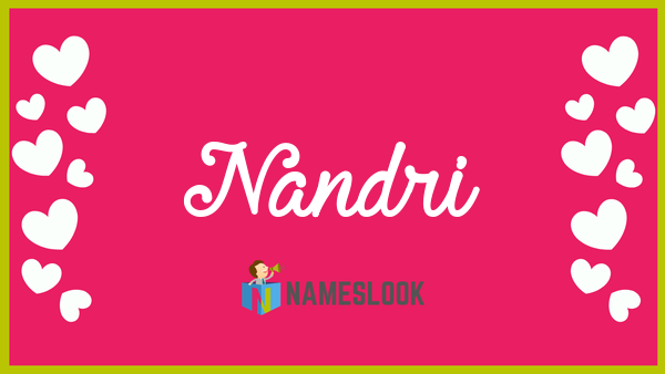 Nandri Meaning Pronunciation Origin And Numerology Nameslook