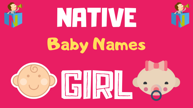 Native American Baby Girl Names | 24 Names Available - NamesLook