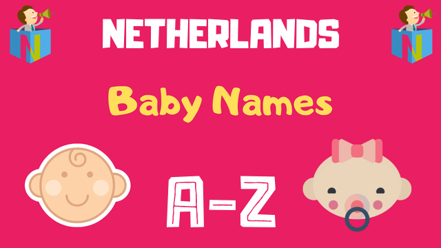Netherlands Baby Names | 200+ Names Available - NamesLook