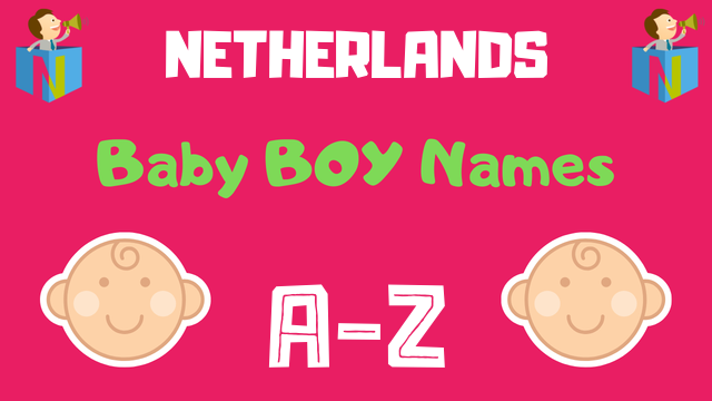 Netherlands Baby Boy Names | 100+ Names Available - NamesLook