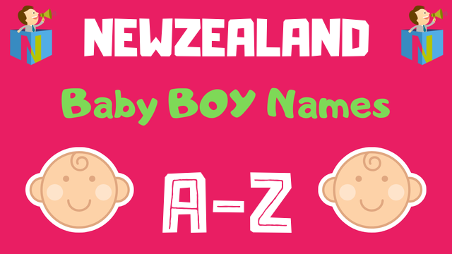 Newzealand Baby Boy Names | 11 Names Available - NamesLook