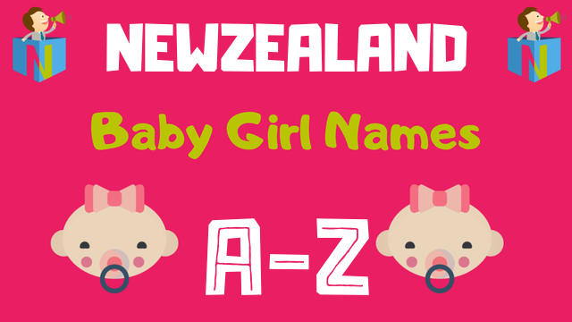 Newzealand Baby Girl Names | 8 Names Available - NamesLook