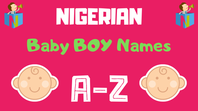Nigerian Baby Boy Names | 53 Names Available - NamesLook
