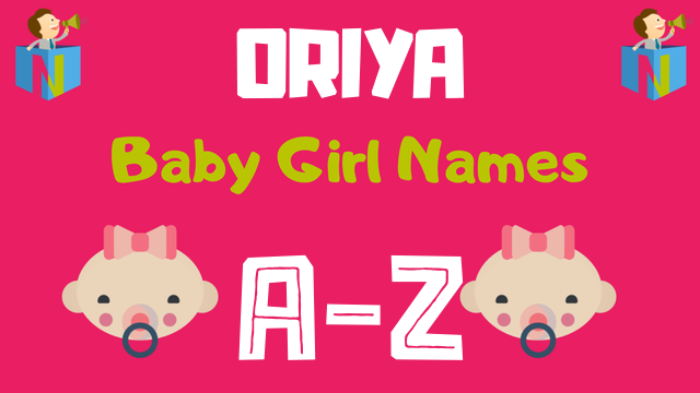 Oriya Baby Girl Names | 200+ Names Available - NamesLook