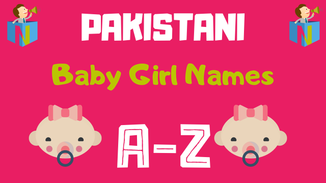 Pakistani Baby Girl Names | 100+ Names Available - NamesLook