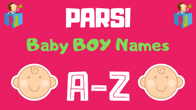 Parsi Baby Boy Names | 400+ Names Available - NamesLook