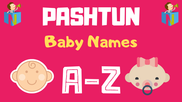 Pashtun Baby Names | 500+ Names Available - NamesLook